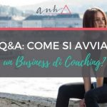 [VIDEO] Q&A: Come Si Avvia un Business di Coaching?