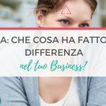 Q&A: Che Cosa Ha Fatto La Differenza Nel Tuo Business?