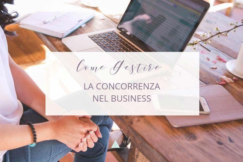 Concorrenza nel Business: Come Gestirla?