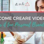 [VIDEO] Come Creare Video Per il Tuo Personal Branding