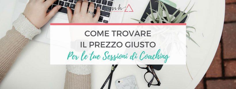 Come trovare il prezzo giusto per le tue sessioni di coaching